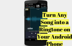 Turn Any Song into a Ringtone on Your Android Phone